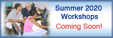 Summer 2020 Workshops Coming Soon